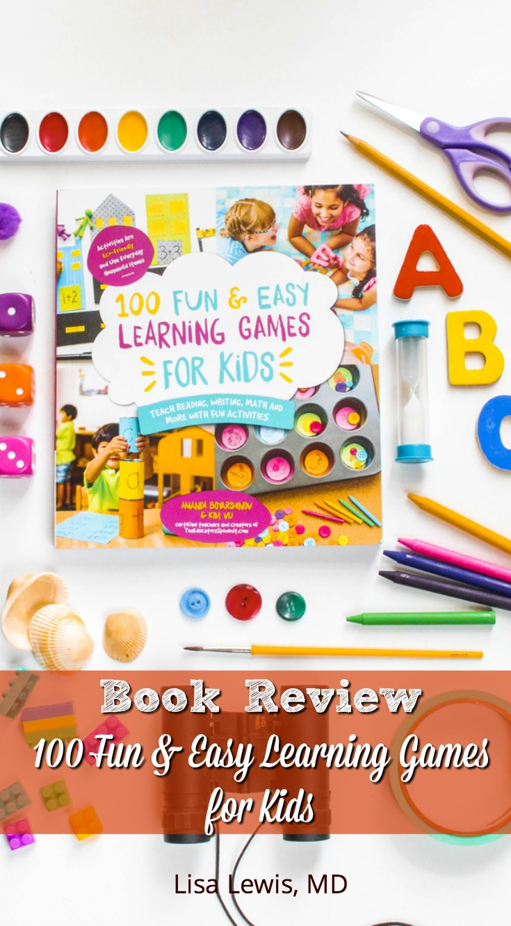The book 100 Fun & Easy Learning Games for Kids is just that - enjoyable, simple games that you can often find materials for in your own home.