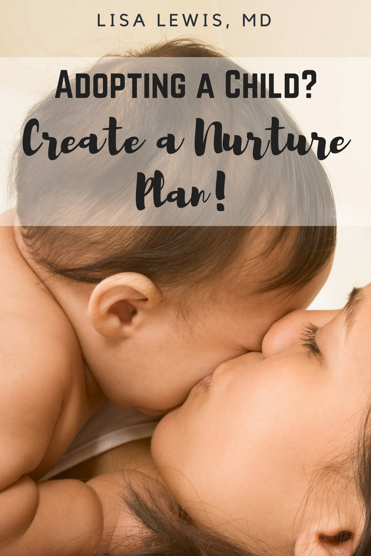 Adopting a child? Create a Nurture plan!